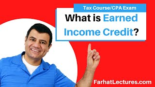 Earned Income Credit   Income Tax Course   Tax Cuts And Jobs Act Of 2017   CPA Exam Regulation