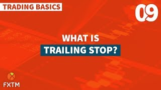 Trailing Stop คืออะไร
