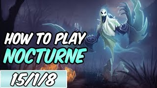 HOW TO PLAY NOCTURNE   Build  Runes   Diamond Commentary   Haunting Nocturne   League of Legends
