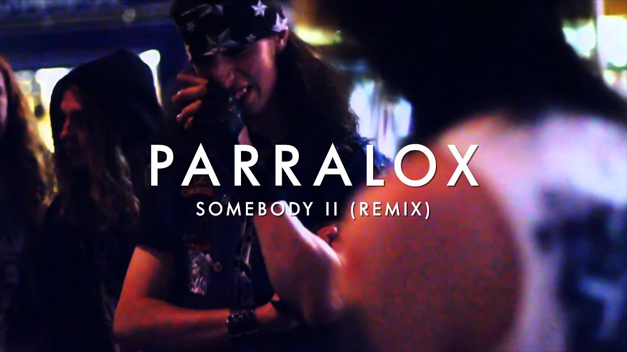 Parralox - Somebody II (Remix) (Music Video)