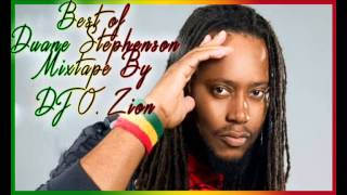 Duane Stephenson Best Of Hits Mixtape [July 2015]  BY DJ O. ZION
