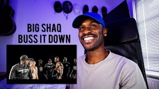 BIG SHAQ   BUSS IT DOWN [Reaction] | LeeToTheVI