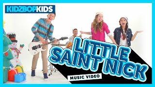 KIDZ BOP Kids - Little Saint Nick (Official Music Video) [KIDZ BOP Christmas]