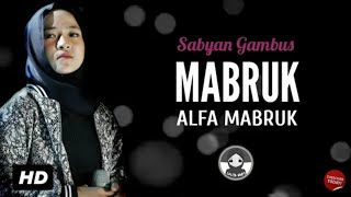 Download lagu Nissa Sabyan Mabruk Alfa Mabruk Mp3
