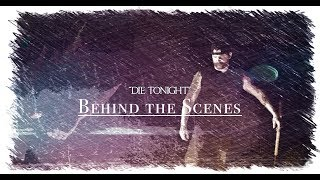 """Die Tonight"" - Adam Calhoun feat Upchurch (Official BTS Video)"