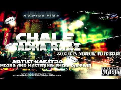 Chale Sadha Raaz-Kaestro||Desi Hip-Hop-2012||gangsta rap||Dappear Studios