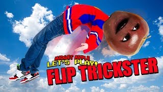 Flip Trickster [Midget Apple Plays]