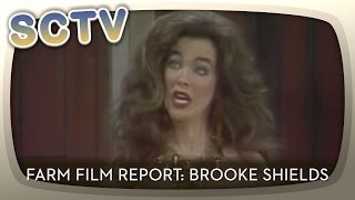 SCTV - Farm Film Report: Brooke Shields