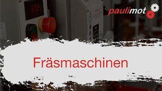 paulimot Fräsmaschinen-Sortiment