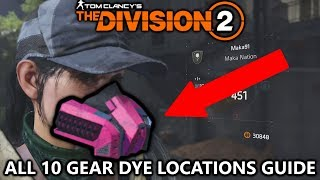 The Division 2 - All 10 Gear Dye Locations for Character Customization (Gear and Weapon Camos)