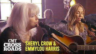Sheryl Crow & Emmylou Harris Perform 'Nobody's Perfect' | CMT Crossroads
