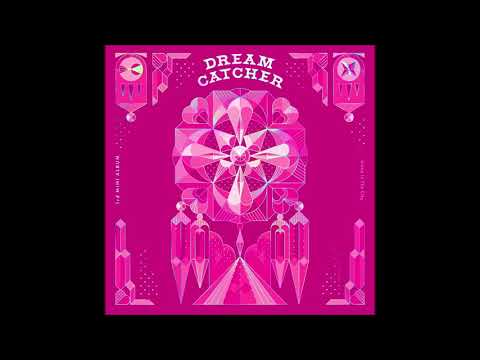 Dreamcatcher (드림캐쳐) - What (Instrumental) [Alone In The City]