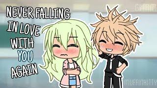 Never Falling In Love With You Again (Gacha Life Mini Movie)