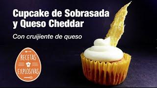 Cupcake de Sobrasada y Queso Cheddar - Recetas Explosivas