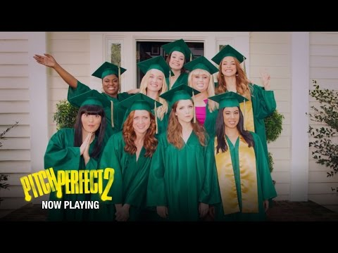 Pitch Perfect 2 - Now Playing!