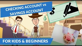 Checking Account Vs Savings Account: Easy Peasy Finance For Kids And Beginners