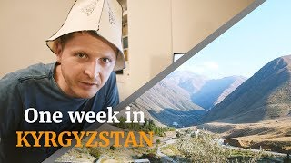 One week in Kyrgyzstan, ВЛОГ \ Поездка в Киргизию