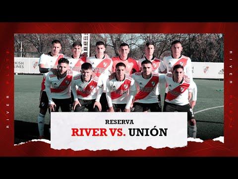 River vs. Unión [Reserva - EN VIVO]