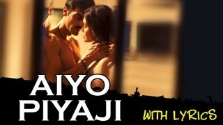 Aiyo Piyaji   Full Song With Lyrics   Chakravyuh - YouTube