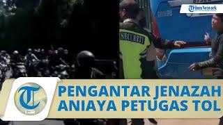 Video Iring-iringan Pengantar Jenazah Aniaya Petugas & Rusak Fasilitas Tol, Polisi Tangkap 4 Pelaku