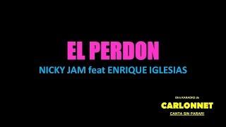 El Perdon- Karaoke (NickyJam feat Enrique Iglesias)