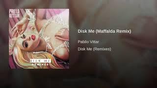Pabllo Vittar  Disk Me ( Maffalda Remix)