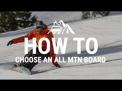 How to Choose an All Mountain Snowboard – Tactics.com