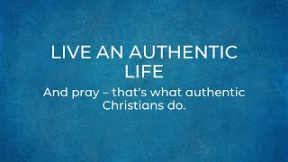 Live an Authentic Life