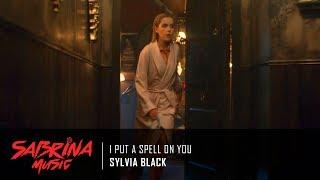 Sylvia Black - I Put A Spell On You | Sabrina 1x01 Music [HD]