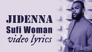 Jidenna   Sufi Woman (official Video Lyrics)