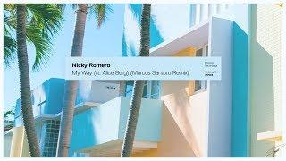 Nicky Romero   My Way (ft. Alice Berg) (Marcus Santoro Remix)