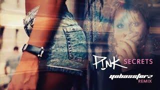 P!nk   Secret (YOBASSTERZ Remix)