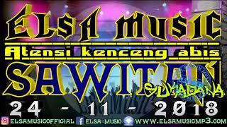 ATENSI KENCENG ABIS ELSA MUSIC SAWITAN SUKADANA