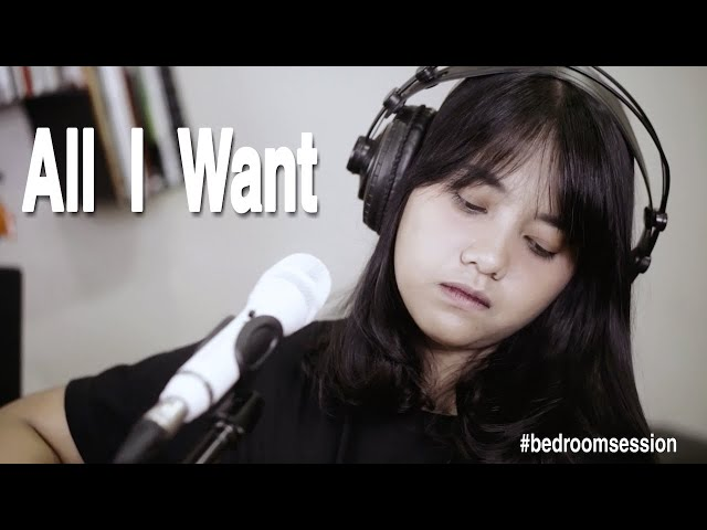ALL I WANT - KODALINE (Cover) By Hanin Dhiya
