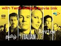 The italian job/tamil review/ with Tamil dubbed movie link தமிழில்.