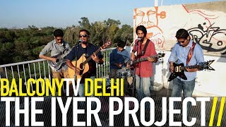 The Iyer Poject - Balcony TV - theiyerproject