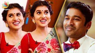Dhanush is Born to Do this : Sanjana Sarathy Interview   Ennai Nokki Paayum Thotta Movie