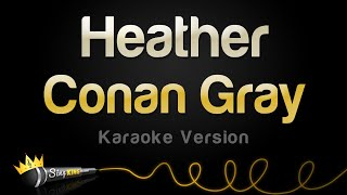 Conan Gray - Heather (Karaoke Version)