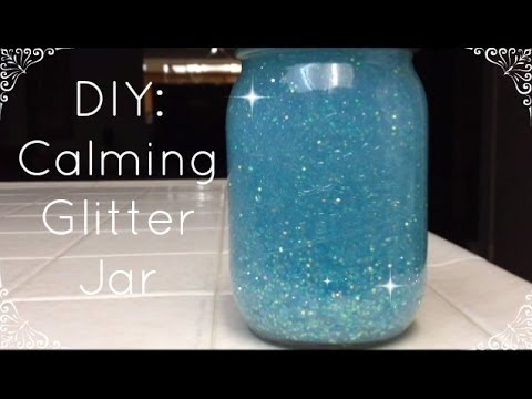 DIY Calming Glitter Jar, 15 Minutes