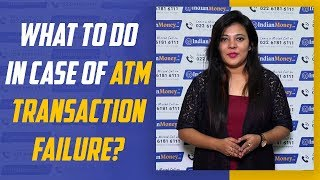 Things to do on a Failed ATM transaction