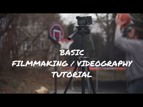 BASIC Filmmaking and Videography Tutorial