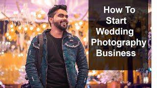 [HINDI] How To Start Wedding Photography Business In India   How To Become Wedding Photography