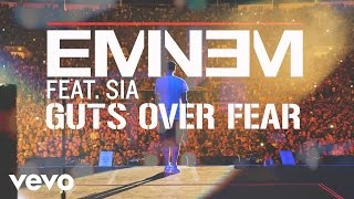 Eminem - Guts Over Fear (Music Video) ft. Sia