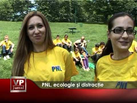 PNL, ecologie şi distracţie