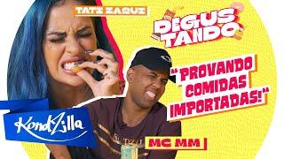 """Degustando Com Tati Zaqui e MC MM – """"Esse É Ruim!"""" (KondZilla)"""