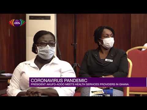 Nana Addo meets health service providers on coronavirus | Citi Newsroom