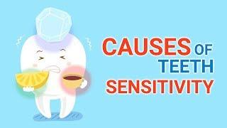 Causes of teeth sensitivity   Why do we have Sensitive Teeth?