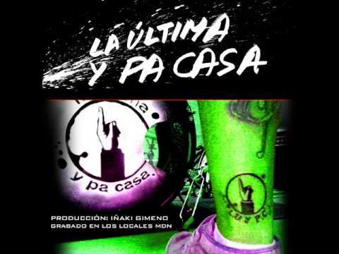La última y pa casa Grupo de rock-ska Zaragoza Musiqua