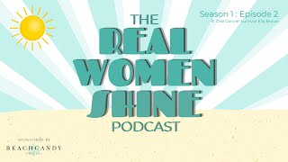 Real Women Shine ft. Elly Brown & How Oral Cancer Led to Her Best Life (from BeachCandy Swimwear
