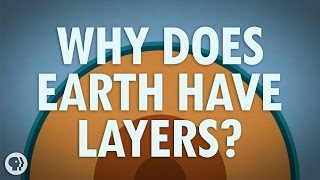Why Does The Earth Have Layers?